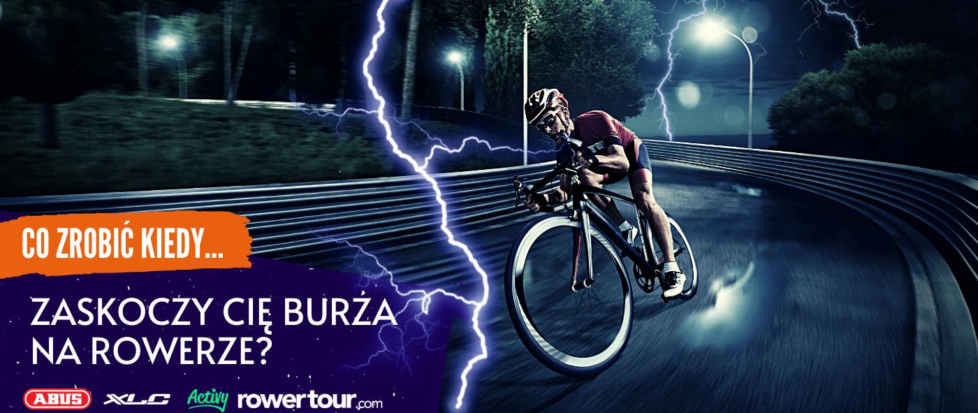 Zasady bezpieczeństwa podczas burzy - jadąc rowerem